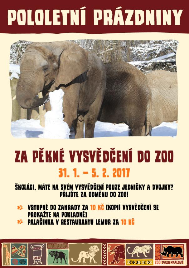 Pololetní prázniny 2017 - Za pěkné vysvědčení do zoo